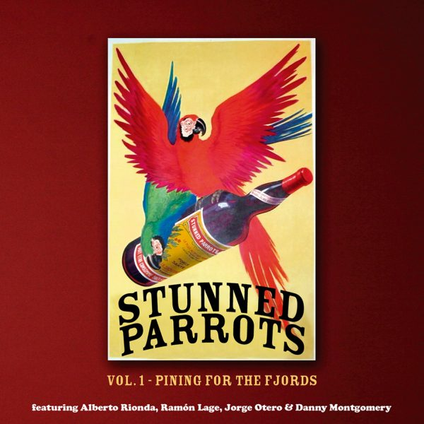 Stunned Parrots – Vol. 1 – Pining For The Fjords